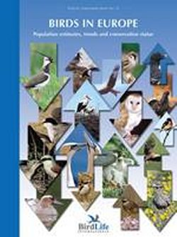 Birds in Europe; population estimates, trends and conservation status