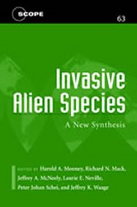 Invasive alien species; a new synthesis