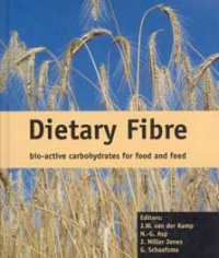 Dietary fibre: bio-active carbohydrates for food and feed