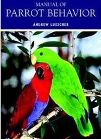 Manual of Parrot Behaviour